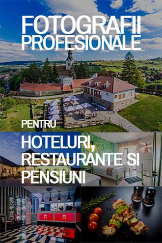 Fotografii Profesionale Hoteluri, Pensiuni si Restaurante